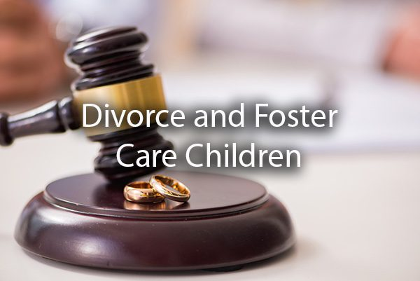 A gavel striking down with two rings and the words, divorce and foster care children.