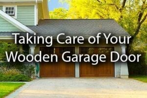 "A beautiful double garage with the words, ""taking care of your wooden garage door."""