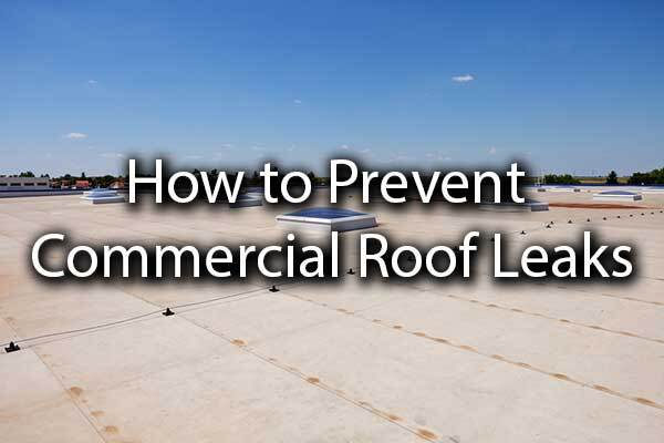 "A commercial roof with the words, ""how to prevent a commercial roof leak."""