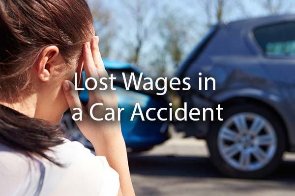 A lady looking distraught at a car accident with the words, lost wages in a car accident.