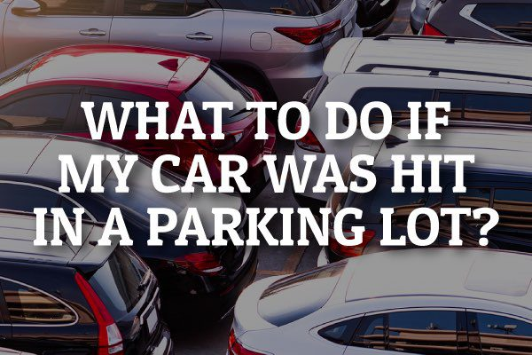 """A packed parking lot with the words, """"What to Do If My Car Was Hit In a Parking Lot."""""""