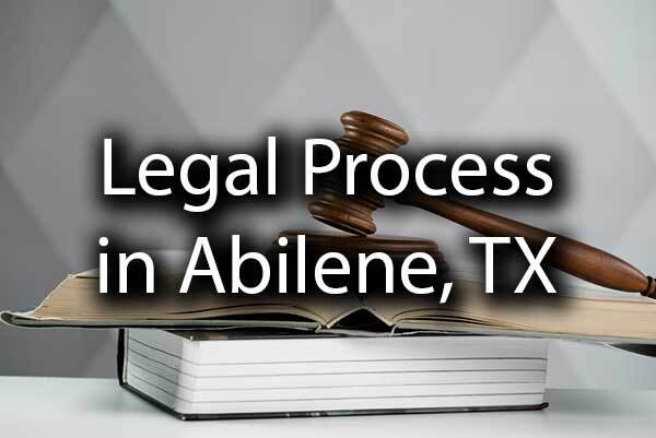 "A gavel overtop of a legal book with the words, ""Legal Process in Abilene, TX."""