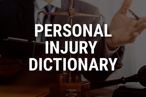 """A picture of an attorney with the words, """"personal injury dictionary."""""""