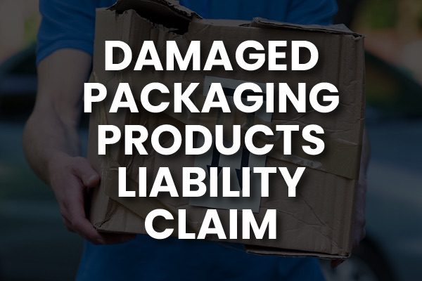 """A person holding a package with the words, """"damaged packaging products liability claim."""""""