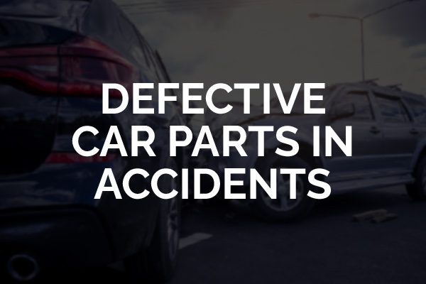 """A car accident with the words, """"defective car parts in accidents."""""""